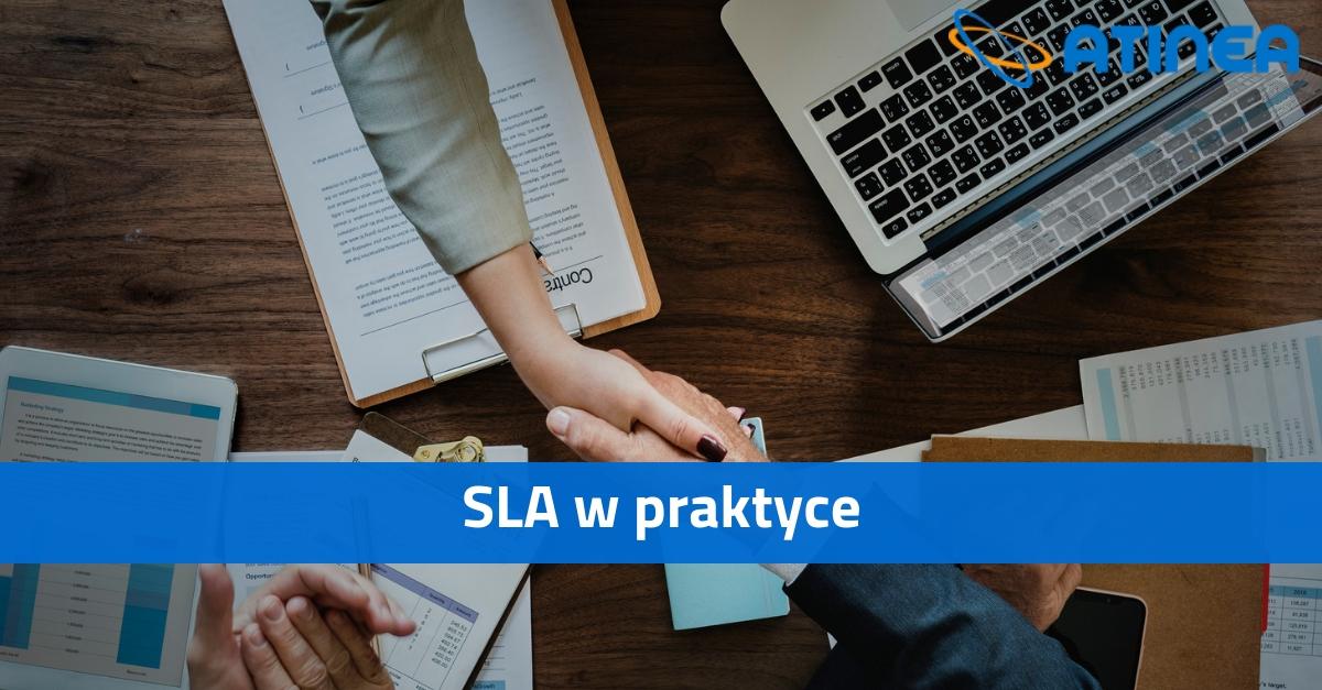 SLA w praktyce