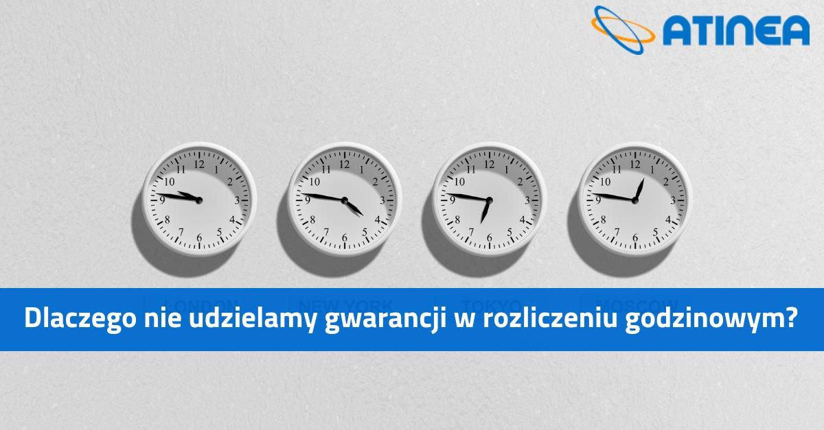 Dlaczego nie udzielamy gwarancji w rozliczeniu godzinowym